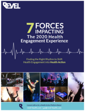 7 Forces Impacting the 2020 Health Engagement Experience